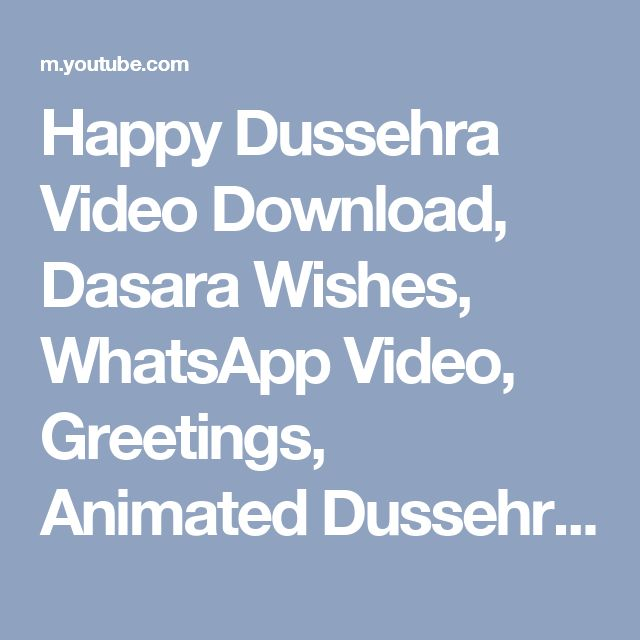 Happy Dussehra Video Download, Dasara Wishes, WhatsApp Video, Greetings, Animated Dussehra - YouTube