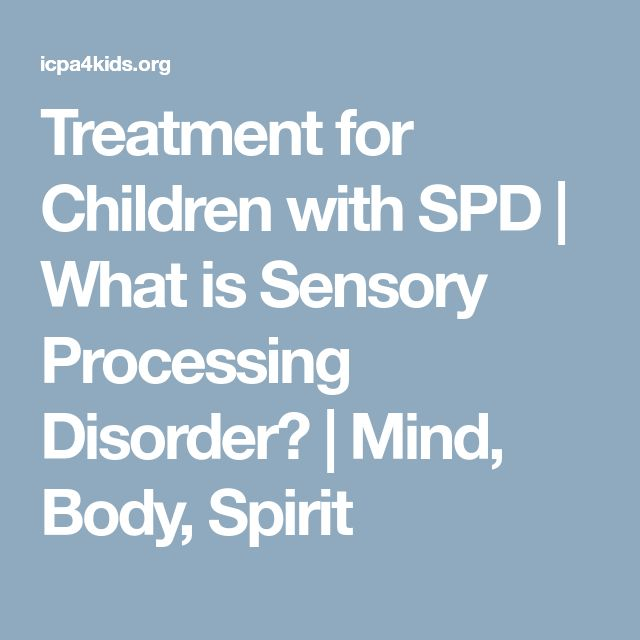 Treatment for Children with SPD | What is Sensory Processing Disorder? | Mind, Body, Spirit