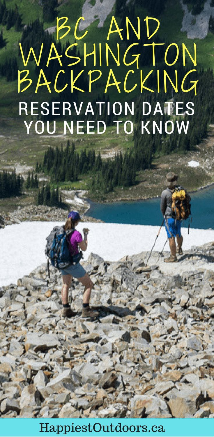 BC and Washington Backpacking reservation dates you need to know. Find out when and how to make reservations for camping on the West Coast Trail, the Wonderland Trail and more. #backpacking #BC #Washington