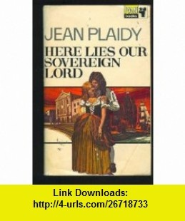 9 best book torrent images on pinterest pdf book and books here lies our sovereign lord 9780449232569 jean plaidy victoria holt philippa carr fandeluxe Gallery