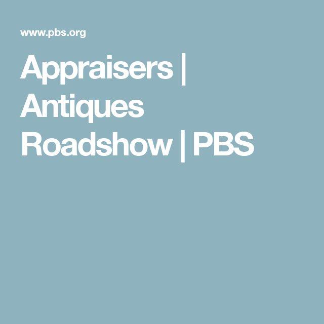 Appraisers    Antiques Roadshow   PBS