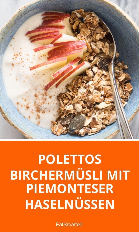Polettos Birchermüsli mit Piemonteser Haselnüssen | http://eatsmarter.de/blogs/cornelia-polettos-kochschule/polettos-birchermuesli