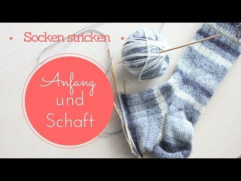 Socken stricken * Sockenkurs #1 * Bündchenmuster, Maschenanschlag Varianten - YouTube