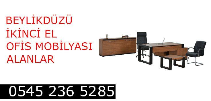 Beylikdüzü İkinci El Ofis Mobilyası Alanlar ve Alan Yerler ikinci el Ofis mobilyası satmak için hemen arayın eşyanızı adresinizden alalım 545 236 5285
