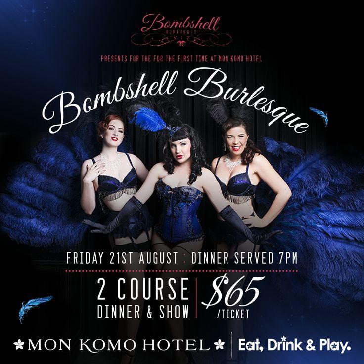 Bombshell Burlesque show August 21st 2015