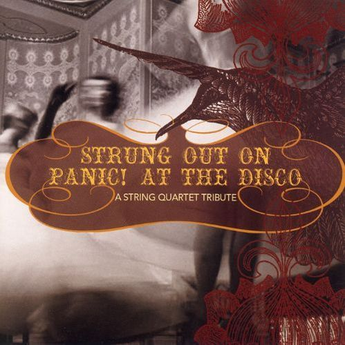 Strung out on Panic! At the Disco: A String Quartet Tribute [CD]