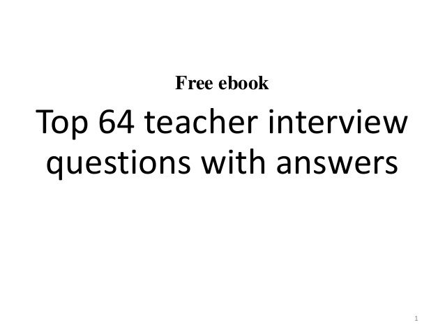 Top 64 teacher interview questions and answers pdf
