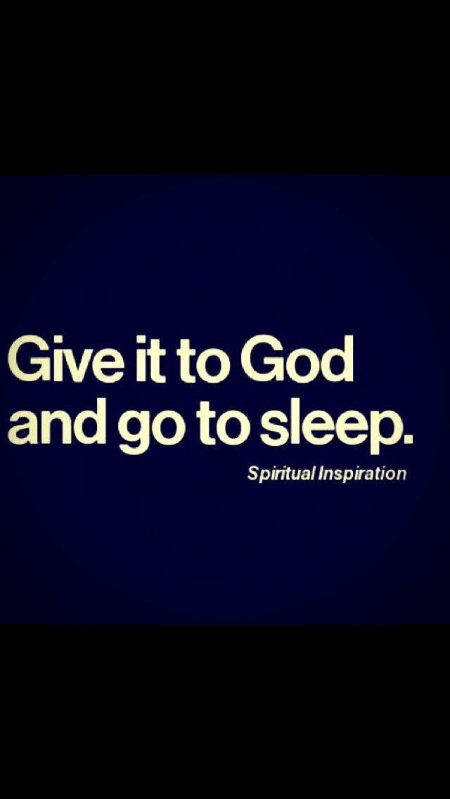 Give it to God.