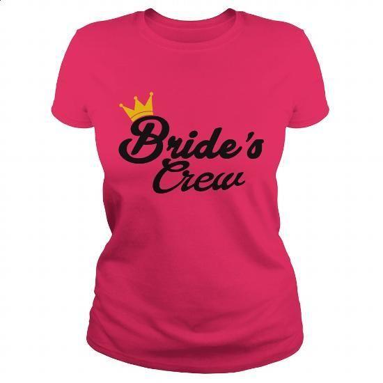 BRIDE'S CREW SHIRT - #style #best sweatshirt. ORDER NOW => https://www.sunfrog.com/LifeStyle/BRIDES-CREW-SHIRT-Hot-Pink-Ladies.html?60505