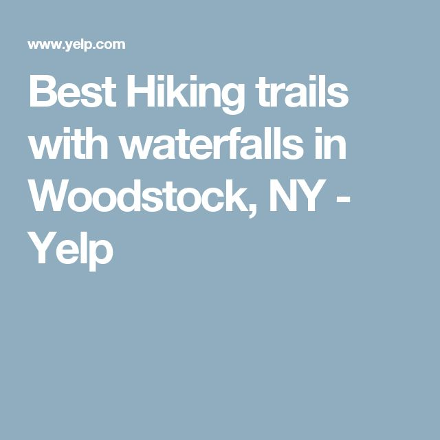 Best Hiking trails with waterfalls in Woodstock, NY - Yelp