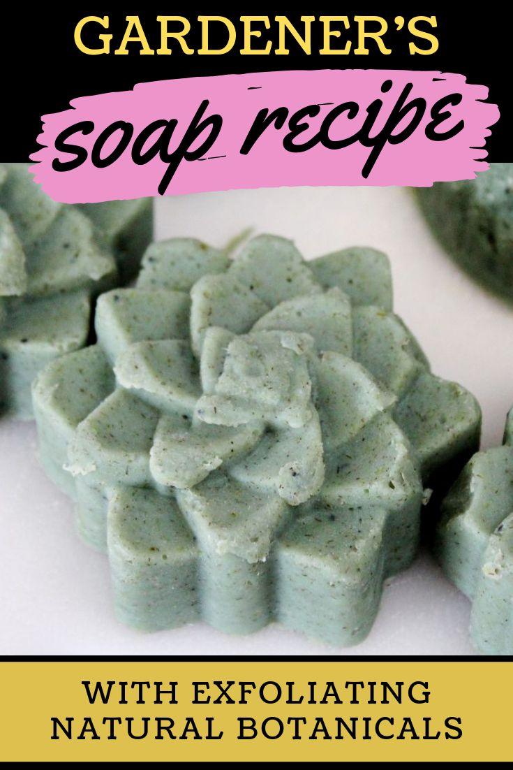 Gardeners Soap Recipe with Exfoliating Botanicals  – Soap Deli News Blog : Homemade Soap Recipes + Natural Skin Care + Lifestyle DIY's