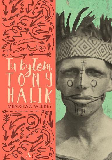"""Kim był Tony Halik? Znaliśmy jego programy telewizyjne w PRl -u """"Tam gdzie pieprz rośnie"""", """"Tam gdzie rośnie wanilia"""", """"Tam, gdzie kwitną migdały"""", """"Tam, gdzie pachnie eukaliptus oraz """"Pieprz i wanilia"""". Programy telewizyjne i filmy dokumentalne Tony Halika były nie lada atrakcją w Polsce Ludowej . Każdy program , otwierał okno na świat w szarej rzeczywistości socjalistycznej. jednak nie znaliśmy życiorysu Halika, a jego życie było niezwykle barwne. Tony Halik walczył w czasie wojny , był…"""