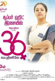 36 Vayadhinile Movie Online. A 36 years old woman rediscovers her lost charisma while overcoming profound odds from a patriarchal society.