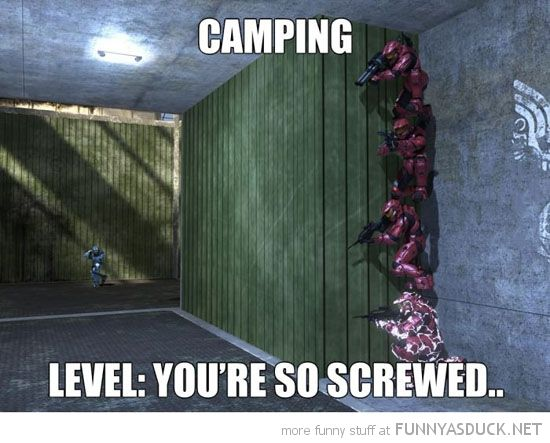 Funny Halo | funny-halo-online-gaming-camping-level-youre-screwed-pics.jpg
