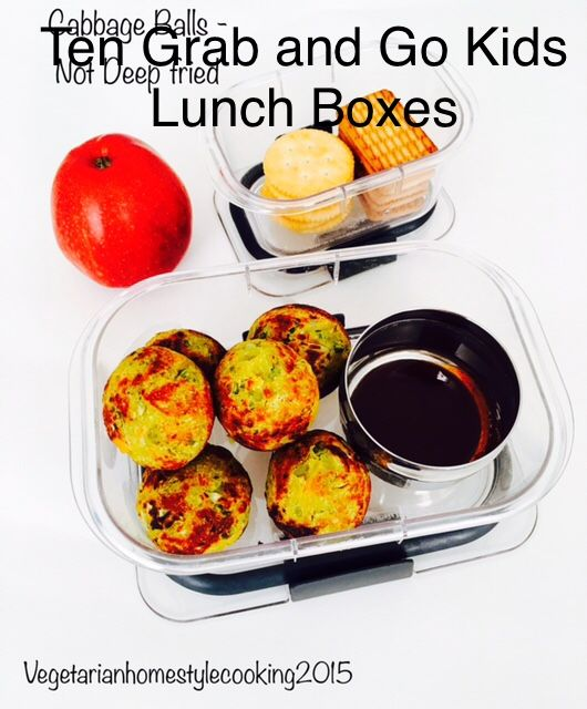 10 GRAB AND GO  VEGETARIAN  LUNCH BOXES FOR KIDS  ( ALL AGES) – Vegetarian Home Style Cooking