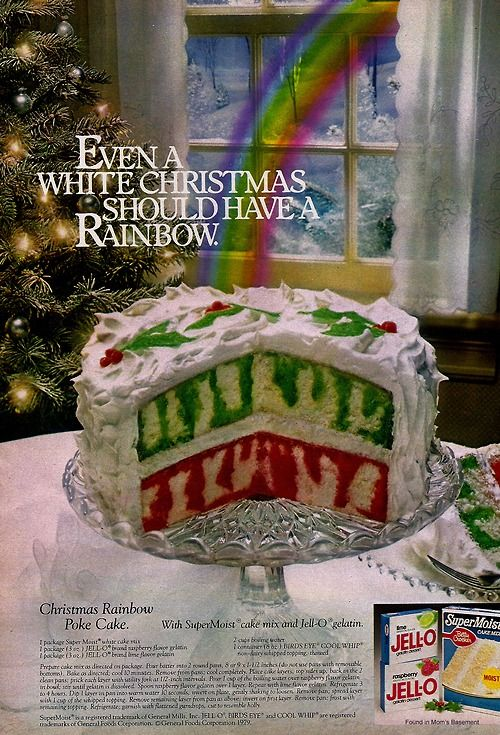 This is our family traditional Christmas cake.  It's so refreshing and light after a hearty Christmas meal.  Jell-O ad from 1978 featuring Christmas Rainbow Poke Cake (looks yummy!)