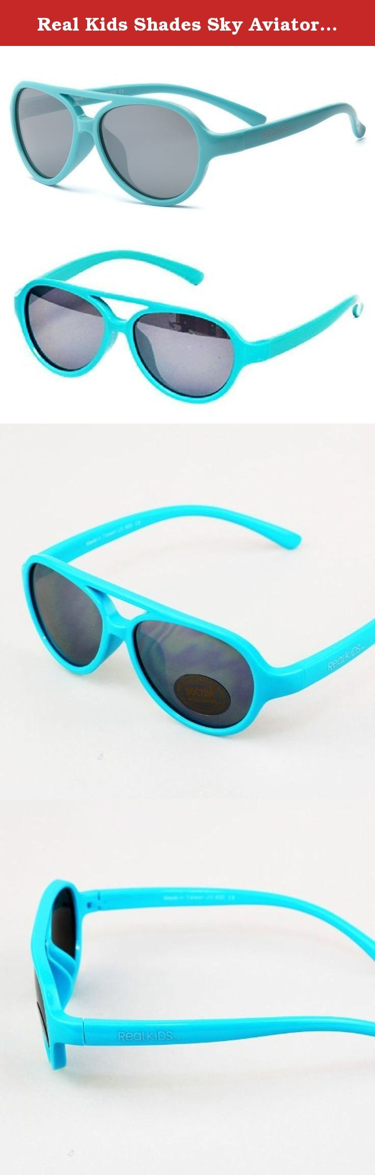 Real Kids Shades Sky Aviator Sunglasses for Kids, Toddler - Flexfit Frames - Satisfaction Guaranteed Aqua Aviator Flex Fit with PC Silver Mirror Lens 4+. Real Kids Shades Sky Aviator Sunglasses for Kids, Toddler - Flexfit Frames - Satisfaction Guaranteed Aqua Aviator Flex Fit with PC Silver Mirror Lens 4+.