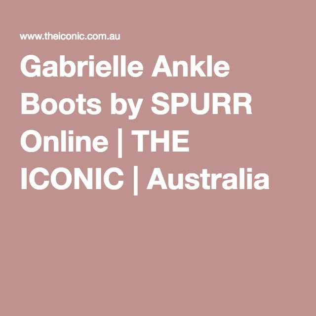 Gabrielle Ankle Boots by SPURR Online | THE ICONIC | Australia