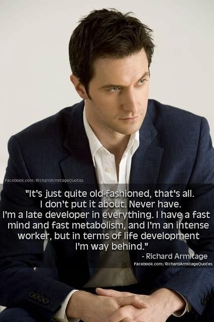 From Facebook- Richard Armitage Quotes Question- what's your romantic history like? Source- dailymail.co.uk January 25, 2010