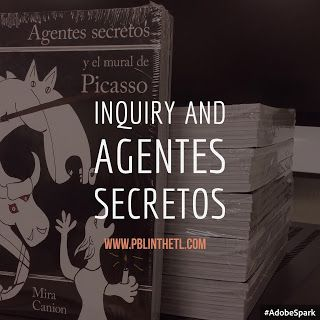 PBL in the TL: Inquiry and Agentes Secretos