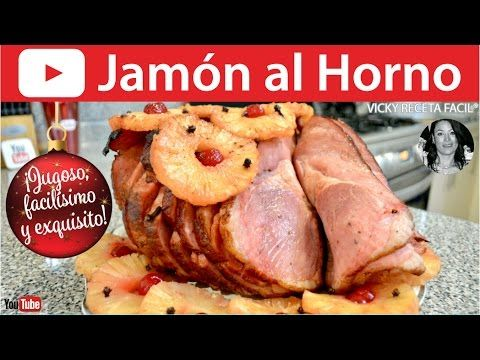 CÓMO HACER JAMÓN AL HORNO | Vicky Receta Facil - YouTube