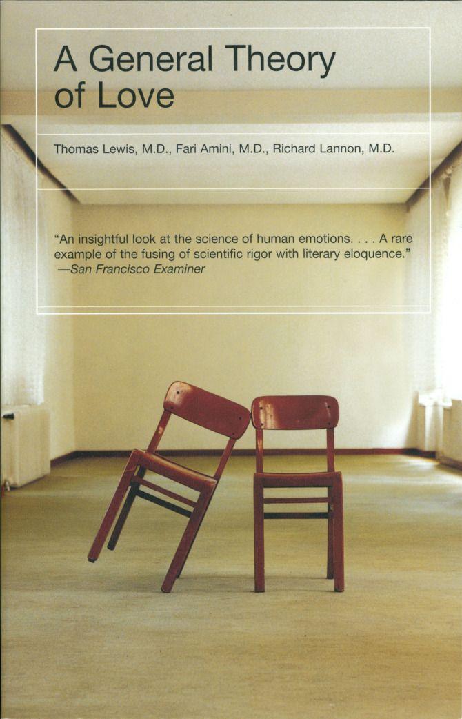 A General Theory Of Love Author Thomas Lewis Fari Amini Richard Lannon Artist John Gall