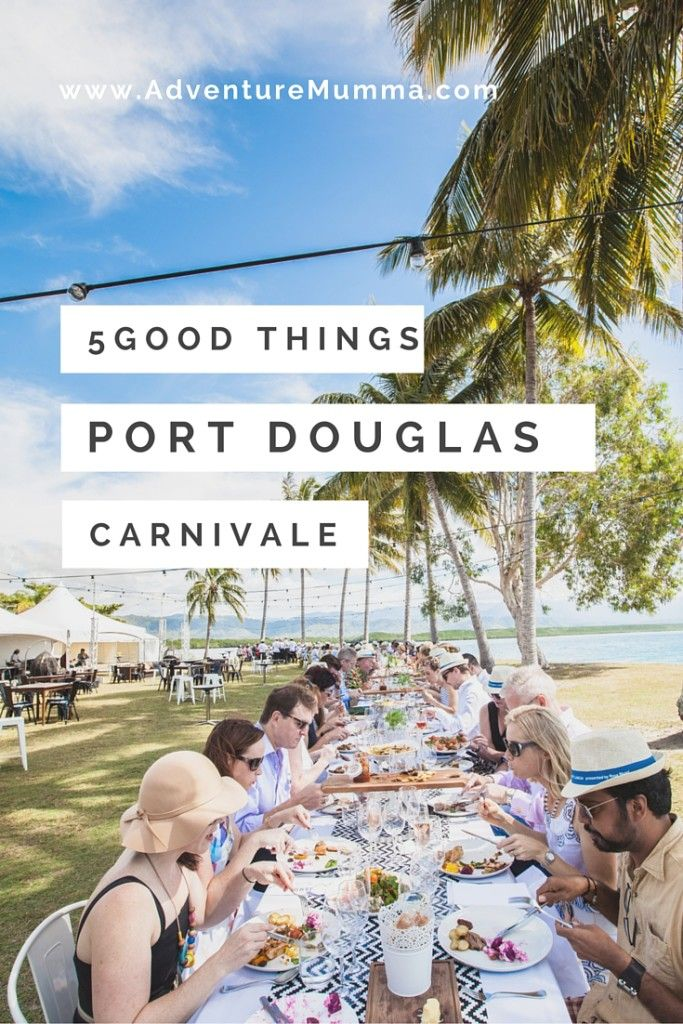 5 Good Things about the Port Douglas Carnivale