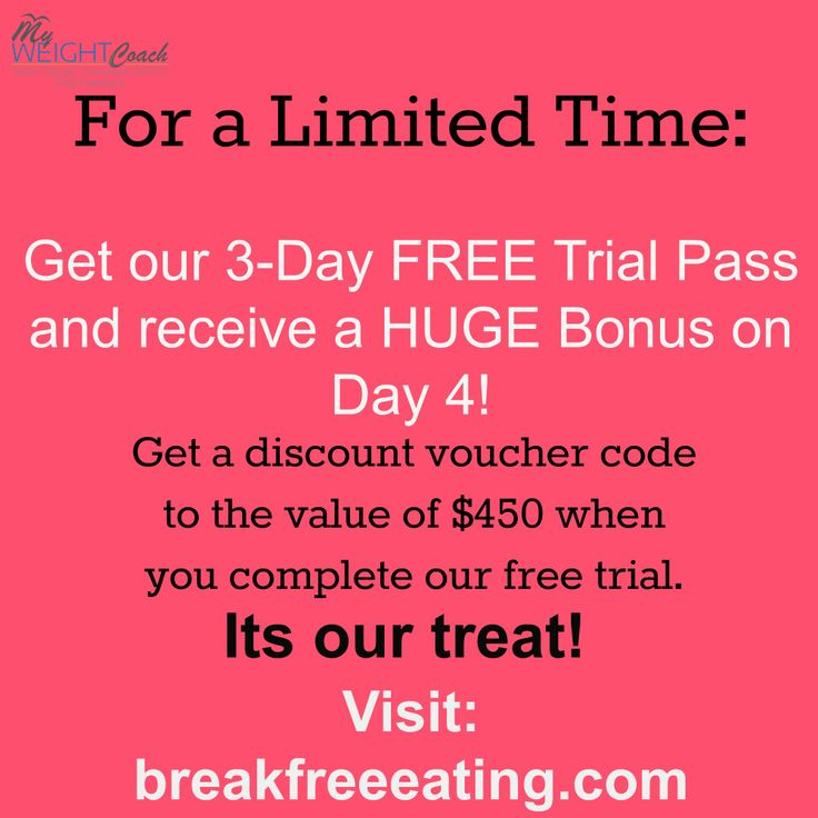 This isn't going to last - we are giving away a $450 discount voucher code as part of your FREE Trial.  Visit: http://breakfreeeating.com/ to get access.