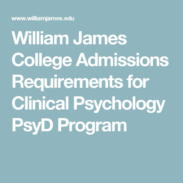 William James College Admissions Requirements for Clinical Psychology PsyD Program