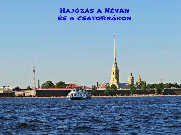 Szentpétervár: Hajózás a Néván