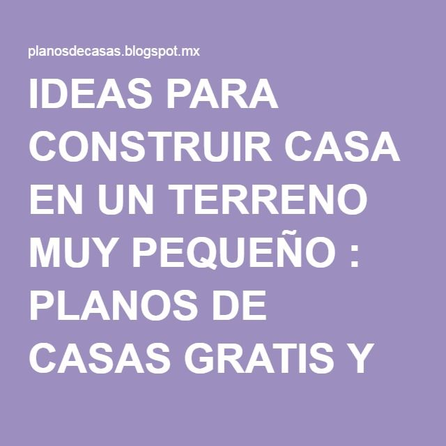 M s de 1000 ideas sobre planos para construir casas en for Ideas de casas para construir