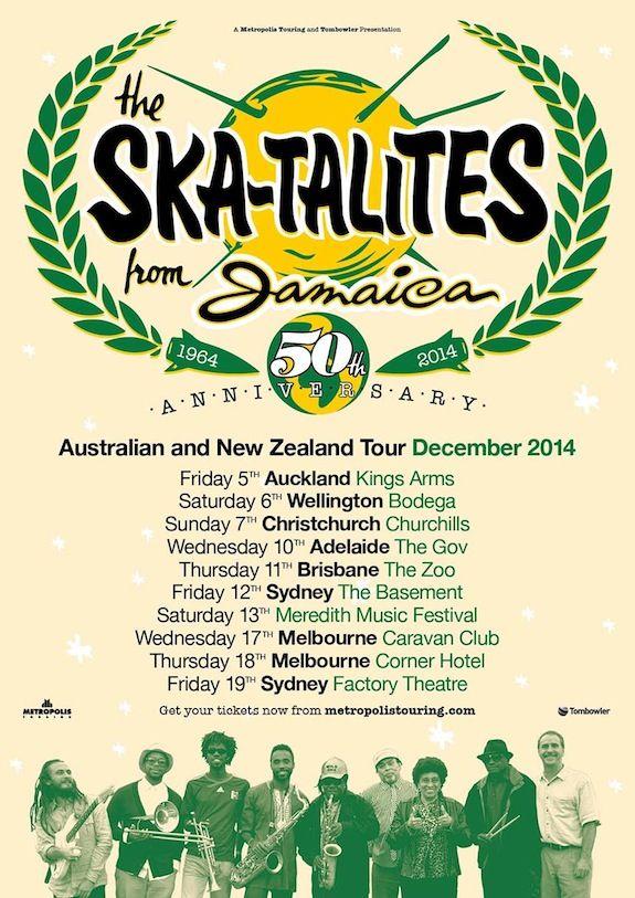 Ska-talites Australian Tour Poster December 2014. For tickets visit: http://www.metropolistouring.com/tour.php?tour=2014_skatalites