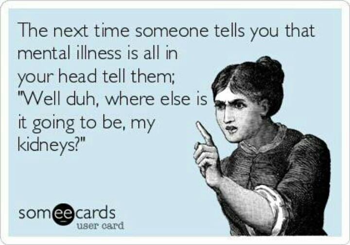 They say what doesn't kill ya makes ya stronger. Maybe taking the boogeyman out of mental illness will make a real difference.