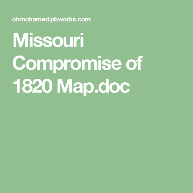 The 1820 missouri compromise essay