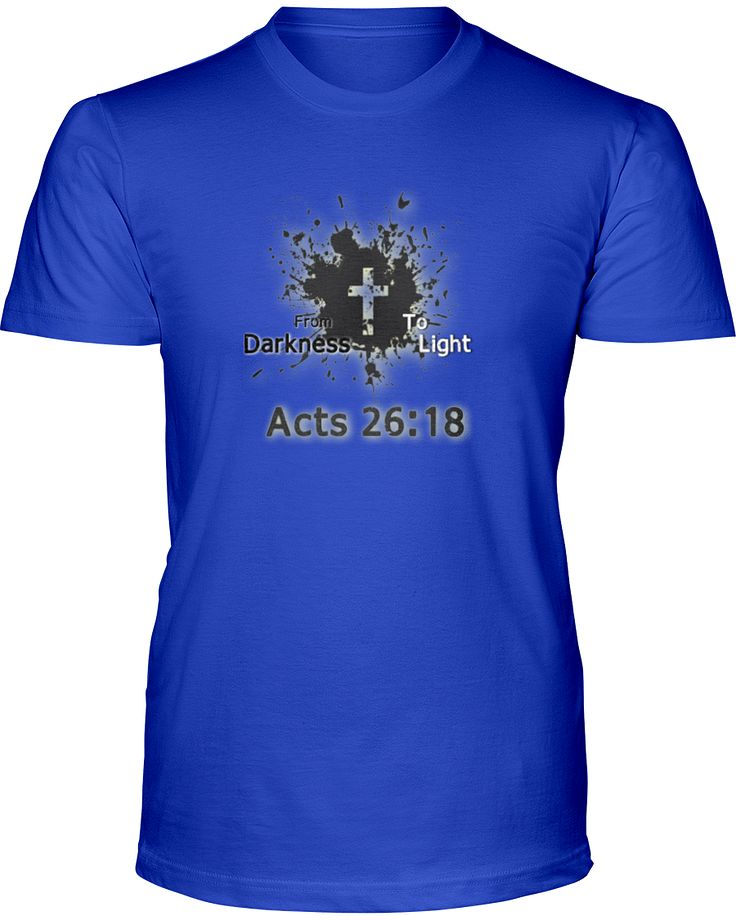 Acts 26:18 T-Shirt