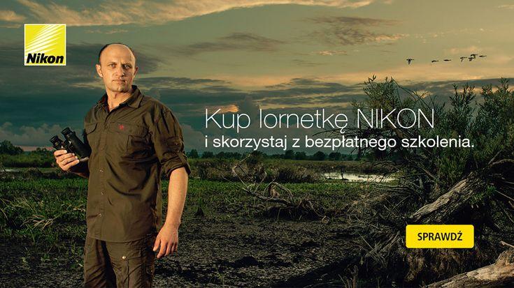 W okresie od 9 października do 31 grudnia 2015 kup jedną z promocyjnych lornetek Nikon i zostań uczestnikiem szkolenia pod patronatem Akademii Nikona!