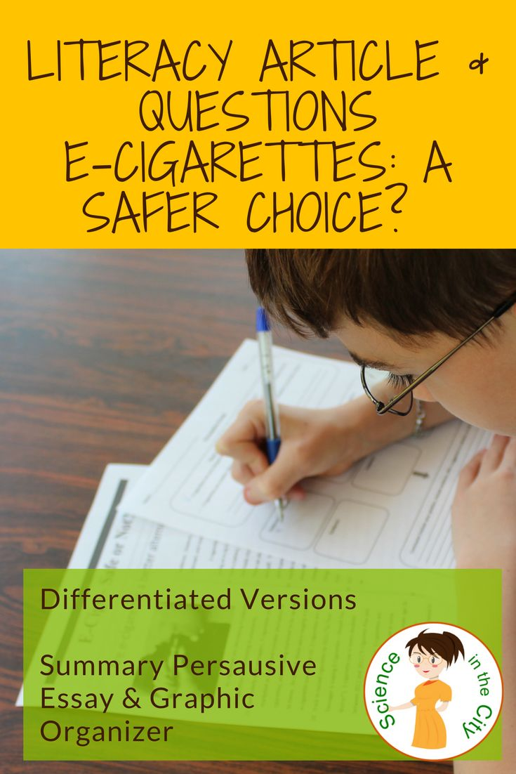 e-cigarettes and the pros and cons, as well as clear biological facts about how they affect the brain and how they work.  two reading levels (10th grade without vocabulary terms highlighted and 8th grade with vocabulary terms highlighted), with a summary assessment. Students determine if they are a safer alternative to tobacco. They then complete a graphic organizer outlining their decision, and providing evidence.
