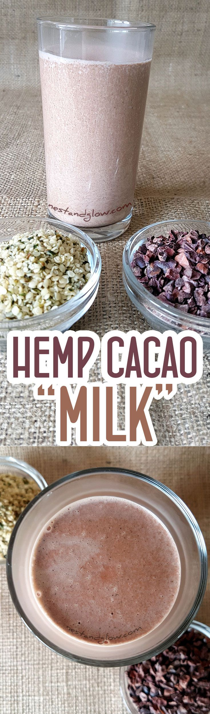 Hemp Seed Cacao Chocolate Milk Recipe - Quick and Easy Hemp Milk via @nestandglow