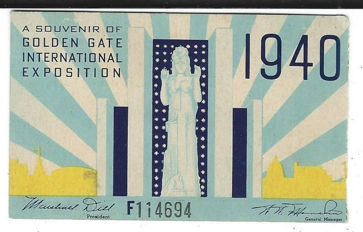 Ticket Stub from the 1939-40 Gold Gate International Exposition, San Francisco.