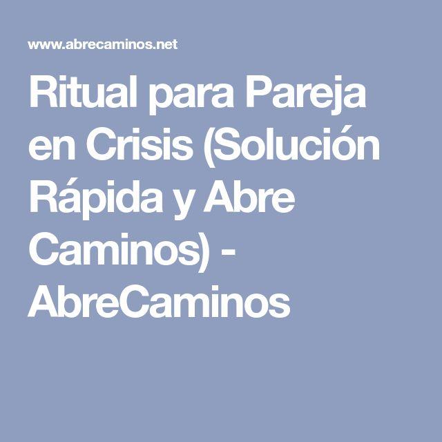 Ritual para Pareja en Crisis (Solución Rápida y Abre Caminos) - AbreCaminos
