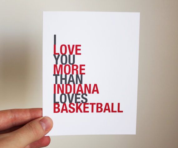 Indiana Card, I Love You More Than Indiana Loves Basketball, A2