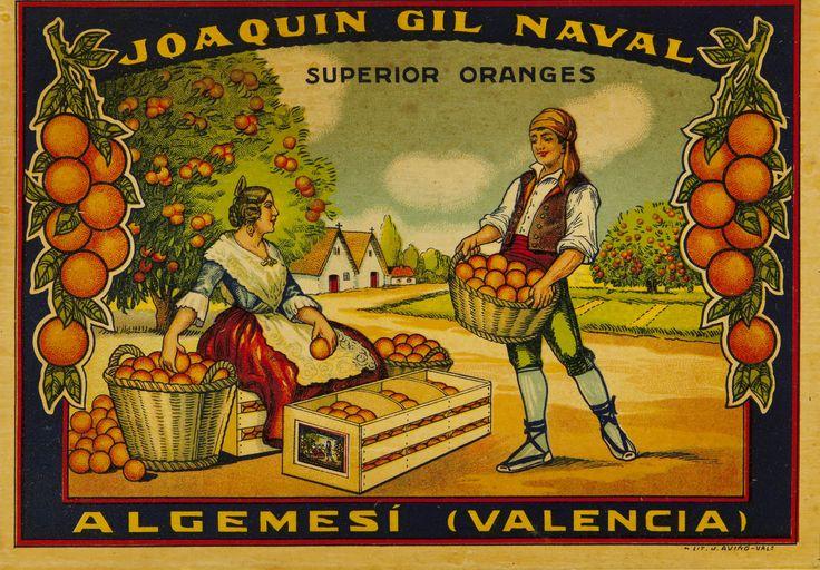Joaquin Gil Naval : Algemesí (Valencia) : superior oranges. Entre 1930 y 1950