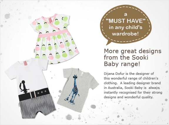 The Sooki Baby range of clothing stands alone for quality and innovative designs. Quirky and stylish and always fun, this range is one of the most popular in the Cookies store, along with partner SoSooki.