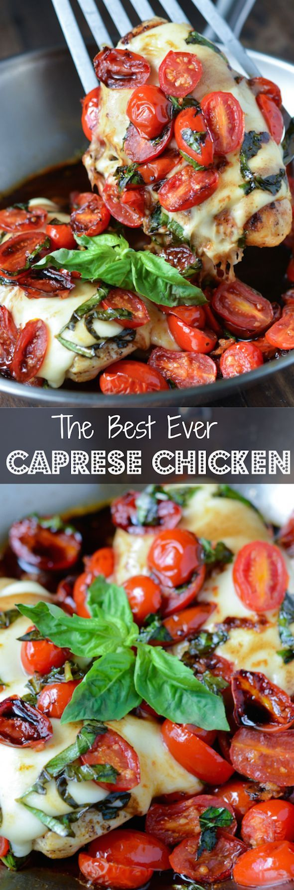 The Best Caprese Chicken - a super quick full flavored weeknight dinner!
