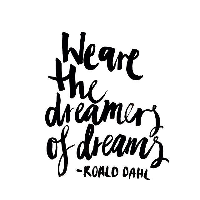 the dreamers of dreams - dahl
