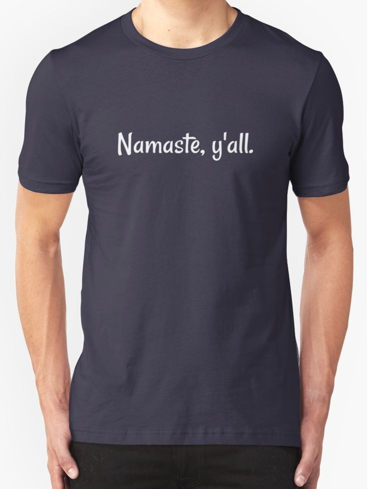 Namaste, Y'all. by moderncolors, funny texan yoga humor