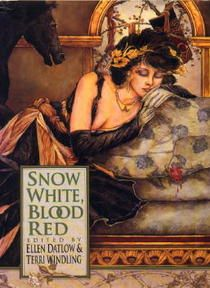 Snow White, Blood Red volume of the fairy tale retellings anthology series by Ellen Datlow & Terri Windling