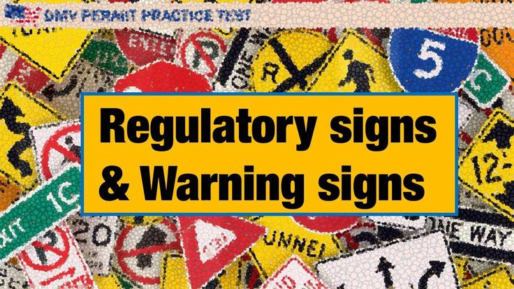 Regulatory signs and Warning signs