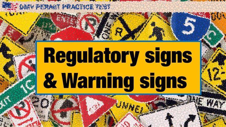 Regulatory signs and Warning signs
