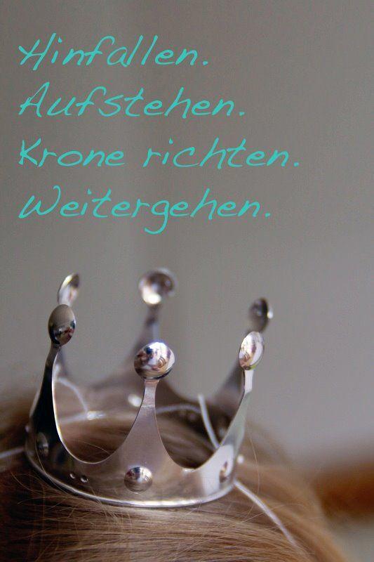 Hinfallen. Aufstehen. Krone richten. Weitergehen. www.queensunited.com
